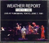 Weather Report ウェザー・リポート/Live At Tokyo 1981