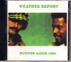 Weather Report ウェザー・リポート/Live At Buenos Aires 1980