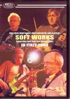 Soft Works Allan Holdsworth Elton Dean/In Italy 2004