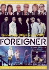 Foreigner フォリナー/Canada 2006 & New York,USA 2007