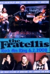 Fratellis フラテリス/Rock am Ring 2008