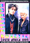 Roxette ロクセット/South Africa 1995